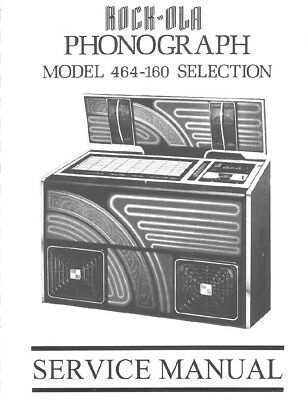 Rock-Ola Model 464 Service Manual .Pdf File (93 Pages)