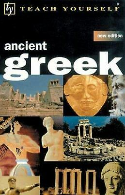 Teach Yourself Ancient Greek by Alan Henry; Gavin G. Betts