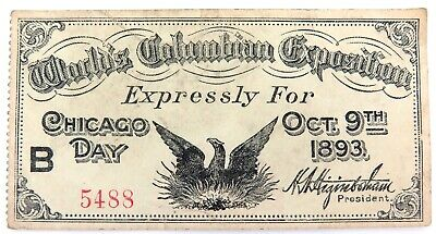 .Scarce 1893 Ticket, World's Columbian Exposition, Chicago Day Oct 9Th