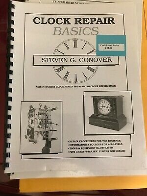 Clock Repair Basics Book by Steven Con Over - Step-by-Step Guide (BK-102)
