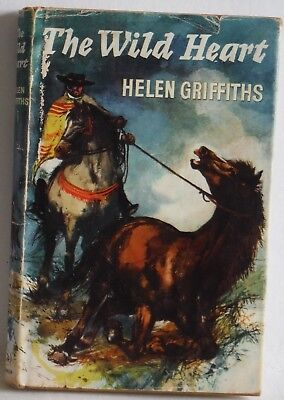 The Wild Heart Helen Griffiths 1964 HB DJ Horse pony vintage story book