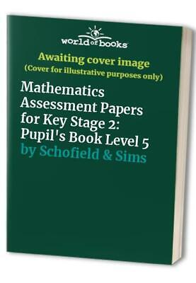 Mathematics Assessment Papers for Key Stage 2: ... by Schofield & Sims Paperback