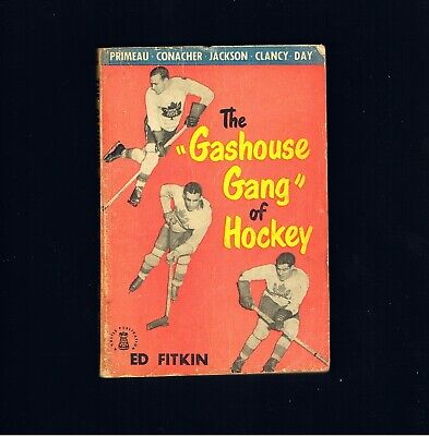 "VINTAGE HOCKEY ~ THE ""GASHOUSE GANG"" by ED FITKIN ~ RARE CASTLE BOOKS ~ EX.COND"