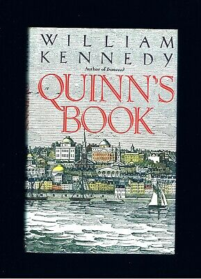 WILLIAM KENNEDY ~ QUINN'S BOOK ~ IRONWEED AUTHOR ~ 1st Ed 1988 ~ EX.COND