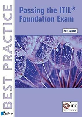 Passing the Itil® Foundation Exam: 2011 Edition (English Version) (Best Pract…
