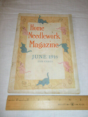 Vintage Home Needlework Magazine June 1916 Patterns Old VTG Booklet Crochet
