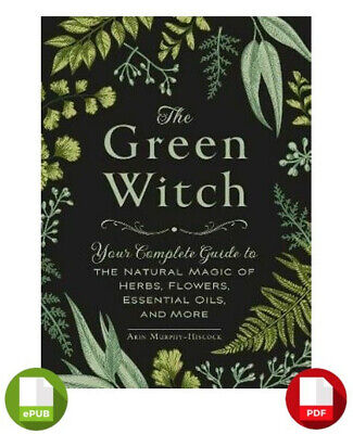 The Green Witch By Arin Murphy-Hiscock EPUB + PDF - FAST DELIVERY