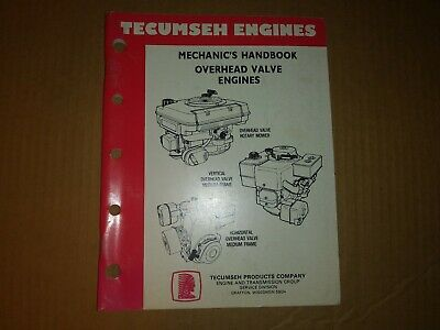 Tecumseh Engines Mechanic's Handbook Overhead Valve Engines  695244A  REV 6/93