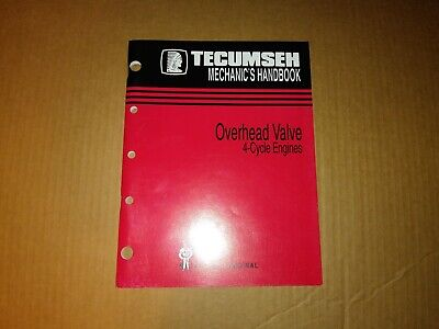 Tecumseh Engines Mechanic's Handbook Overhead Valve Engines  695244A  REV 7/96
