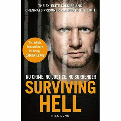 Surviving Hell: The brutal true story of the Chennai Si - Hardback NEW Dunn, Nic