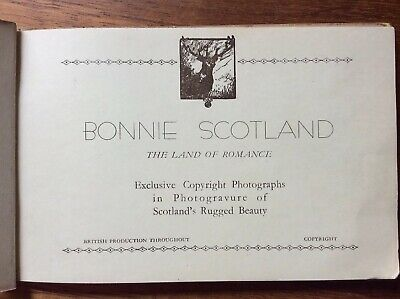 Bonnie Scotland The Land Of Romance Approx 36 Photogravures In Booklet