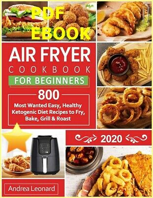 Air Fryer Cookbook for Beginners 2020 : 800 Most Wanted ⚡ ( E-βOOK 📧 ) ⚡