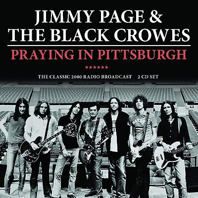 JIMMY PAGE & THE BLACK CROWES 'PRAYING IN PITTSBURGH' 2 CD (PRE-ORDER : 24 Apr)