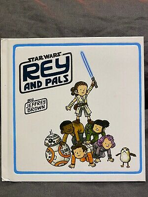 STAR WARS: Rey And Pals- By Jeffrey Brown (picture book, 2019)