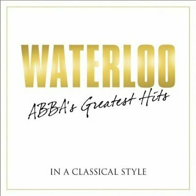 Waterloo: Abba's Greatest Hits In Classical / Var New Cd