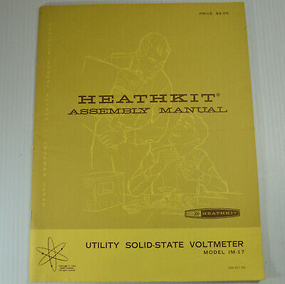 Heathkit Utility Solid State Voltmeter IM-17 Original Assembly Manual 1967