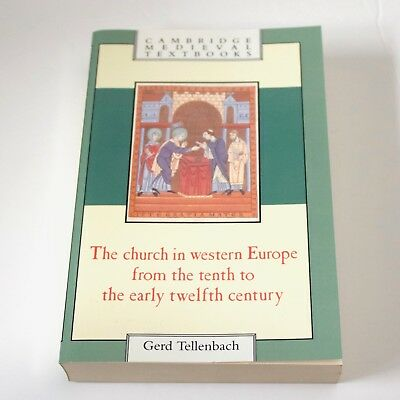 The Church in Western Europe from the Tenth to the Early Twelfth Century PB