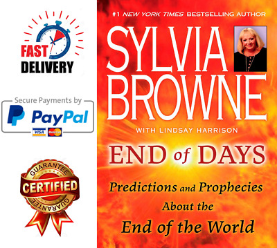✅End of Days: Predictions And Prophecies About The End Of The World Sylvia Brown