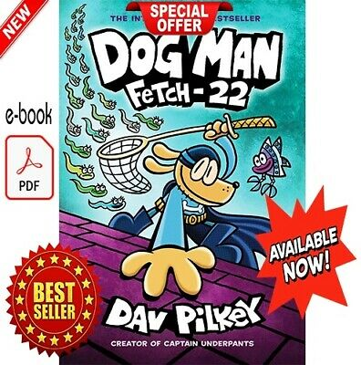 ☑️ NEW ☑️ Dog Man #8: Fetch-22: From the Creator of Captain Underpants (E-βOOK)