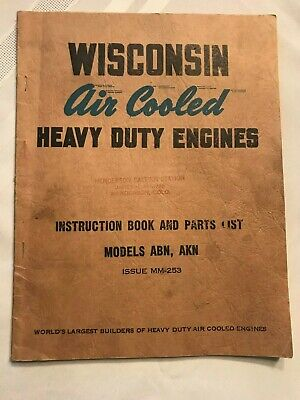 Original Wisconsin Air Cooled Engine ABN AKN  ~ Instruction & Parts List Manual