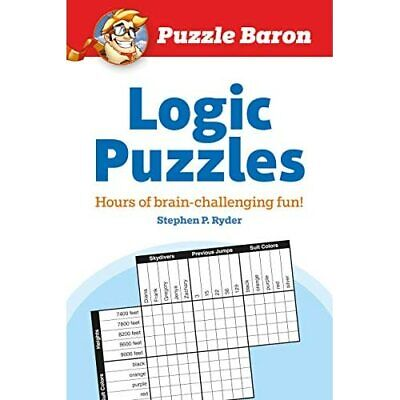 Puzzle Baron's Logic Puzzles - Paperback NEW Ryder, Stephen  2010-08-03