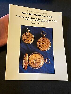 Gold & Silver Watch Case Makers Of England: 1720-1920 NAWCC Bulletin 1994 Pocket