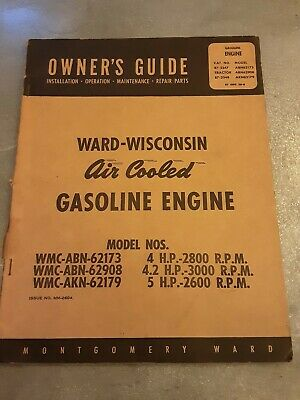 Ward-Wisconsin Air Cooled Gasoline Engines Owners Guide - Mm-260A