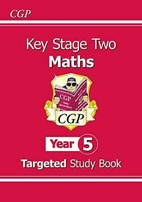 KS2 Maths Targeted Study Book - Year 5 CGP KS2  by CGP Books New Paperback Book