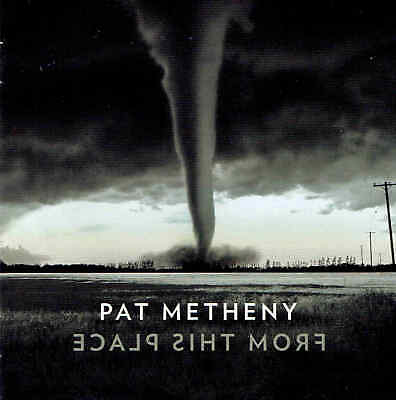 Pat Metheny – From This Place CD