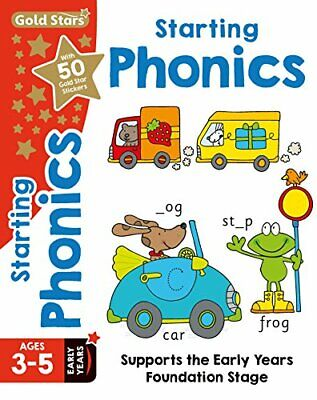 Gold Stars Starting Phonics Ages 3-5 Early Years: Supports the ... by Betty Root