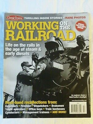 Heft - Working on the Railroad - Classic Trains - Special Collector's Edition