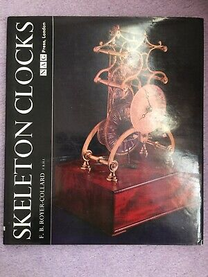 Skeleton Clocks F.B. Royer-Collard NAG Press 1st Ed 1969 Horology Hardback Book