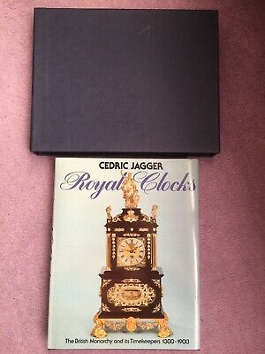 The British Monarchy Timekeepers 1300-1900 Book + SlipCase Royal Clocks C.Jagger