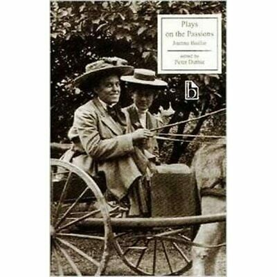Plays on the Passions (Broadview Literary Texts) - Paperback NEW Baillie, Joanna