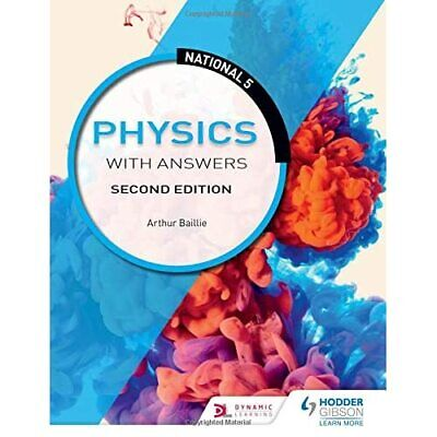 National 5 Physics with Answers: Second Edition - Paperback / softback NEW Baill