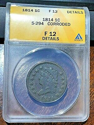 1814 S-294 Classic Head Large Cent Anacs Graded Fine 12 Details
