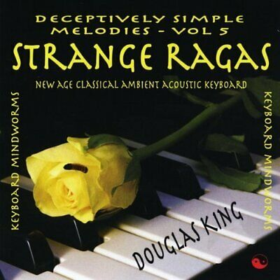 Dougas King - Strange Ragas-Deceptively Simple Melodies 5 New Cd
