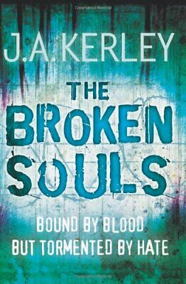 The Broken Souls (Carson Ryder, Book 3) by Kerley, J. A. Paperback Book The