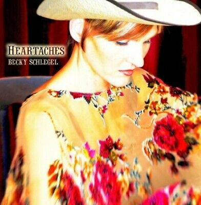 Heartaches - Schlegel, Becky - EACH CD $2 BUY AT LEAST 4 2008-06-20 - CD Baby