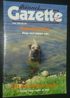 Kennel Gazette Magazine Border Terrier Cover + Articles June 1994