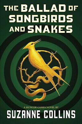 The Ballad of Songbirds and Snakes (A Hunger Games Novel Series) - New - 2020