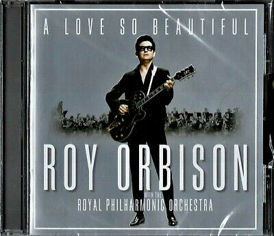 ROY ORBISON Royal Philharmonic Orchestra A Love So Beautiful NEW SEALED CD cb