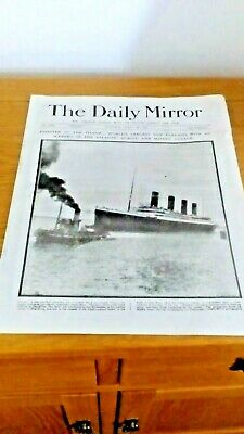 6 x Episodes The Daily Mirror 1912 The Titanic  Disaster Newspaper Reprints