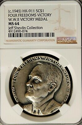 Hk 911 Ngc Ms 64 So-Called Dollar Silver Four Freedoms Victory Medal – 1945
