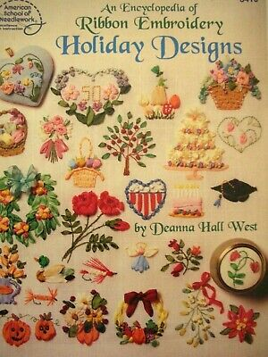 American School of Needlework Encyclopedia of RIBBON EMBROIDERY HOLIDAY DESIGNS