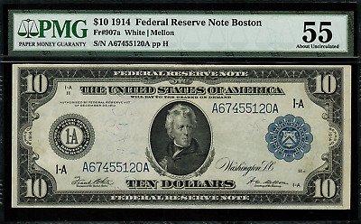 1914 $10 Federal Reserve Note Boston FR-907a - Graded PMG 55 - AU