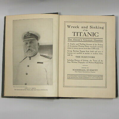 Wreck And Sinking Of The Titanic 1912 Marshall Everett Antique Disaster Book