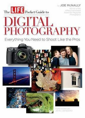 The LIFE Pocket Guide to Digital Photography  (ExLib) by Life Books Editors