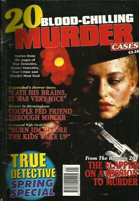 True Detective Spring Special (2007) 20 Blood-Chilling Murder Cases