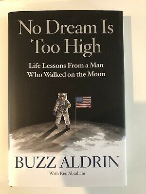Buzz Aldrin Autographed Book- No Dream Is Too High